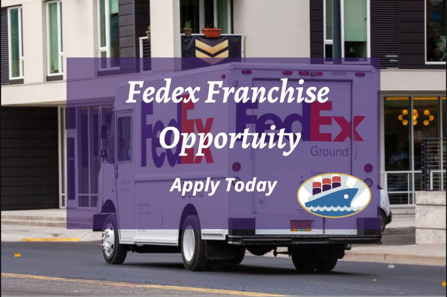 FedEx Franchise Opportunity – How to apply and why it's Best