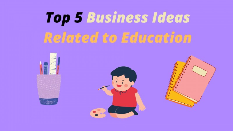 business ideas related to education