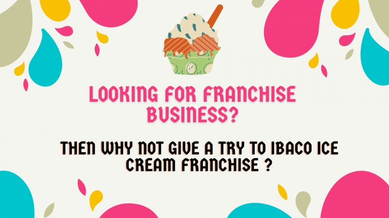 Ibaco Ice Cream Franchise Opportunities - Details of Cost and Profit