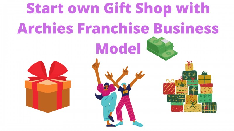 Archies Franchise Business Model Help you Start own Gift Shop
