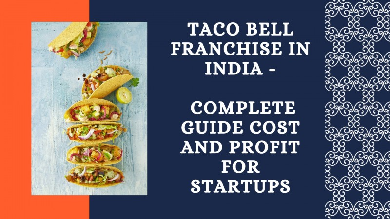 Taco Bell Franchise In India