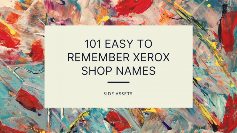 101 Creative and Catchy Xerox Shop Names