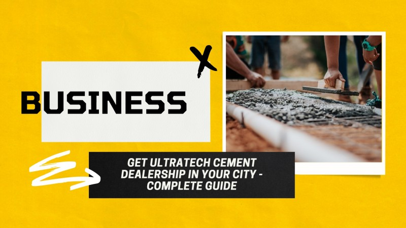 Ultratech Cement Dealership - The Complete Guide Cost and Profit
