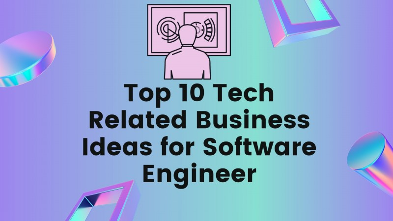 business ideas for software engineer