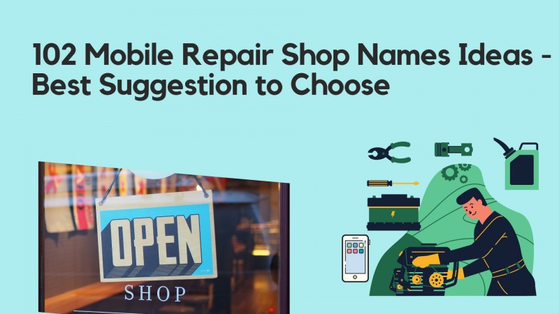 102 Mobile Repair Shop Names Ideas - Best Suggestion to Choose