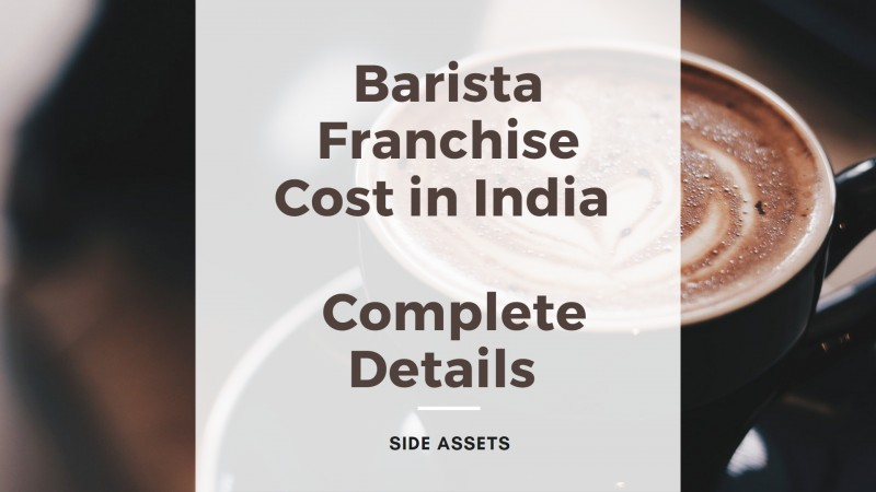Barista Franchise Cost in India - Cost and Profit, Complete Details