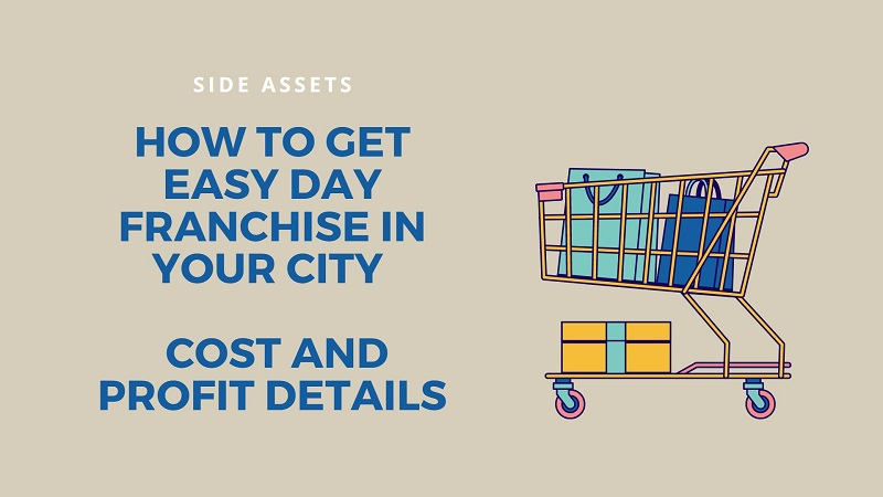 How to Get Easy Day Franchise in Your City - Cost and Profit Details