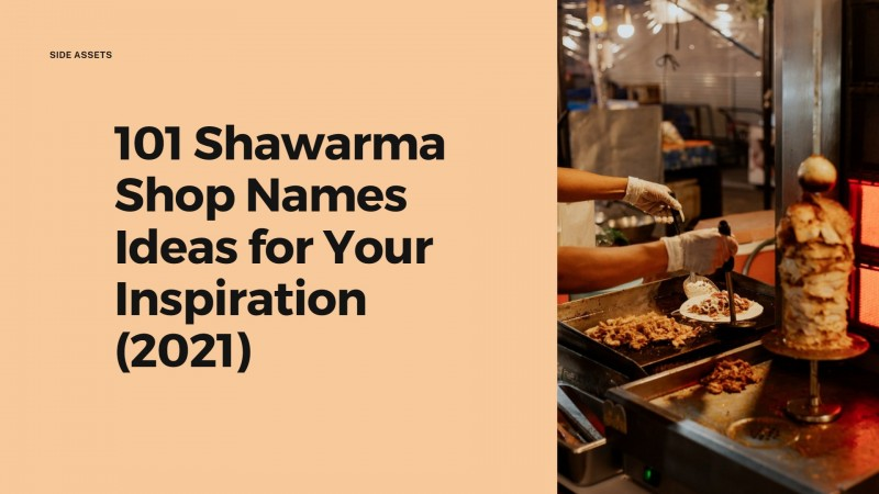 101 Shawarma Shop Names Ideas for Your Inspiration (2021)