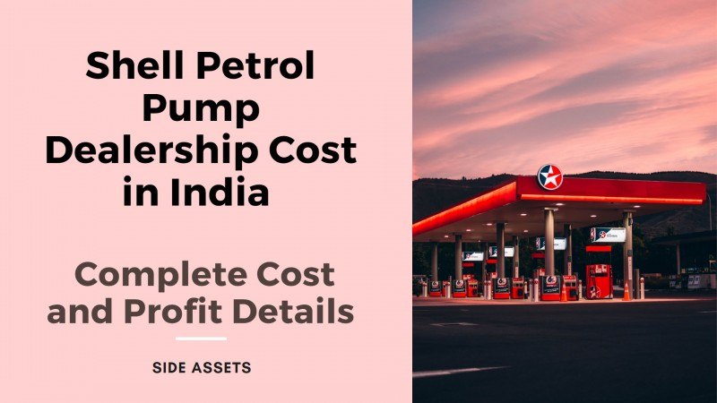 Shell Petrol Pump Dealership Cost in India - Complete Cost and Profit Details