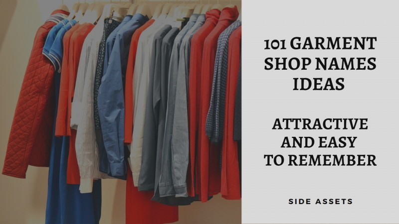 101 Garment Shop Names Ideas - Attractive and Easy to Remember