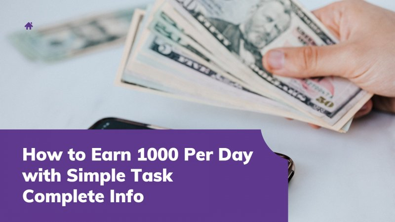 how to earn 1000 per day