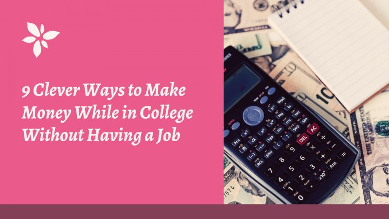 how to make money in college without a job