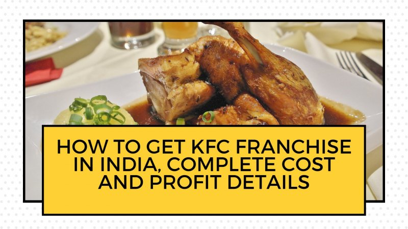 how to get kfc franchise in india